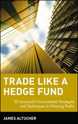 Trade Like a Hedge Fund book