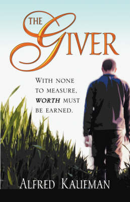 The Giver by Alfred Kaufman