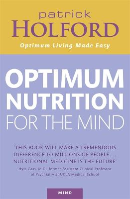 Optimum Nutrition For The Mind by Patrick Holford