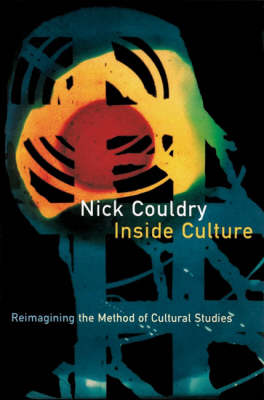 Inside Culture by Nick Couldry