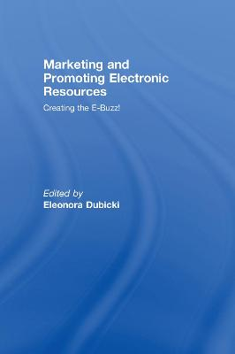 Marketing and Promoting Electronic Resources book