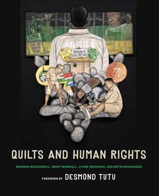 Quilts and Human Rights by Marsha Macdowell