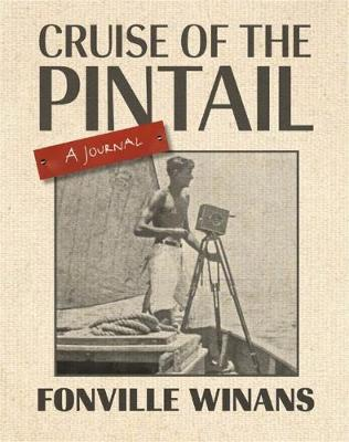 Cruise of the Pintail by Fonville Winans