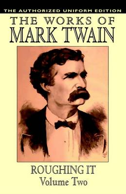 Roughing it  vol.2 by Samuel Clemens