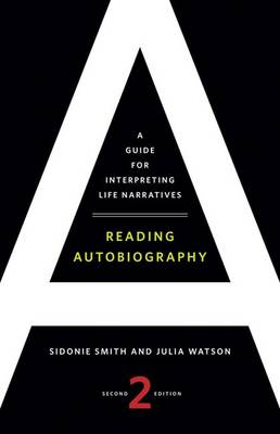 Reading Autobiography by Sidonie Smith