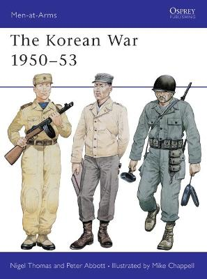 The Korean War, 1950-53 by Nigel Thomas