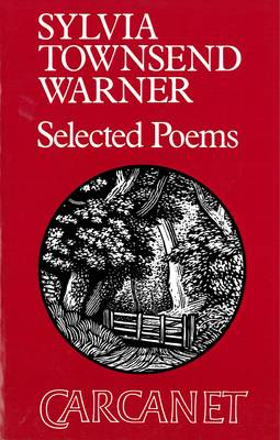 Selected Poems by Sylvia Townsend Warner