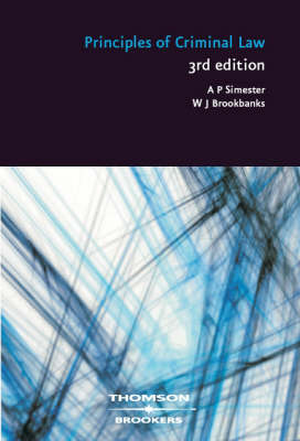 Principles of Criminal Law by Andrew Simester