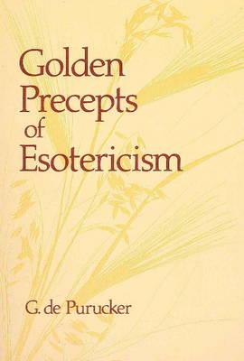 Golden Precepts of Esotericism book