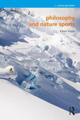 Philosophy and Nature Sports by Kevin Krein