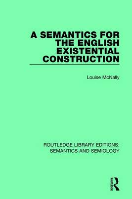 A Semantics for the English Existential Construction book