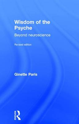Wisdom of the Psyche by Ginette Paris