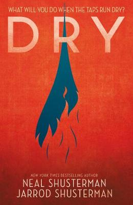 More information on Dry by Neal Shusterman