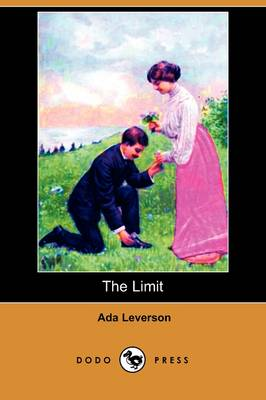 Limit (Dodo Press) by Ada Leverson