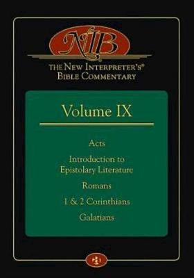 The New Interpreter's(r) Bible Commentary Volume IX by Leander E Keck