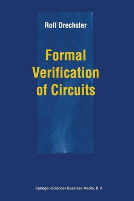 Formal Verification of Circuits by Rolf Drechsler