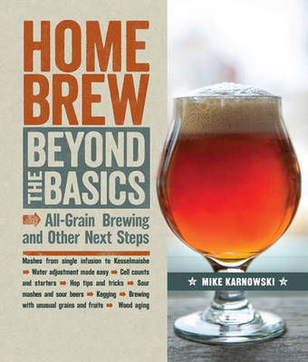 Homebrew Beyond the Basics by Mike Karnowski