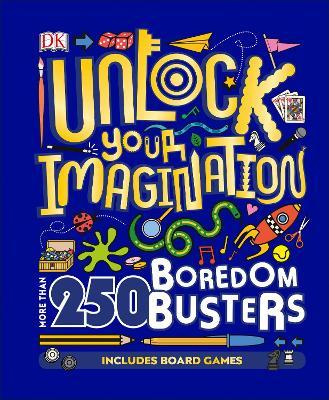 Unlock Your Imagination by DK