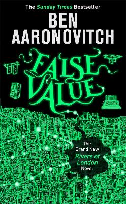 False Value: The Sunday Times Number One Bestseller by Ben Aaronovitch
