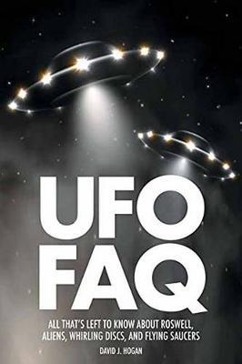 UFO FAQ by David J. Hogan