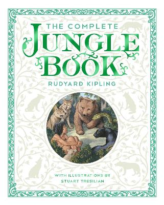 The Complete Jungle Book by Rudyard Kipling