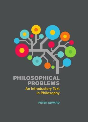 Philosophical Problems by Peter Alward