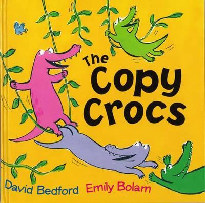 The Copy Crocs by David Bedford