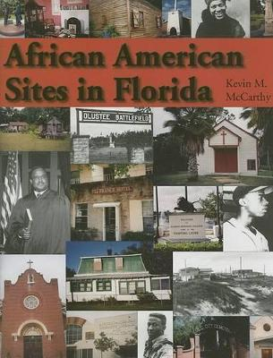 African American Sites in Florida by Kevin M McCarthy
