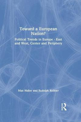Toward a European Nation? by Max Haller