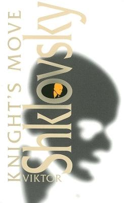 Knight's Move by Viktor Shklovsky