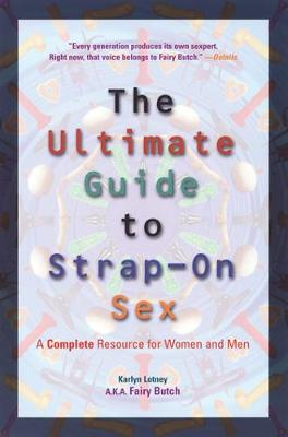 Ultimate Guide to Strap-on Sex book