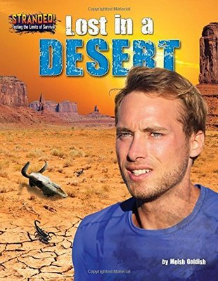 Lost in the Desert by Meish Goldish