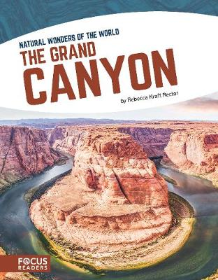 Natural Wonders: Grand Canyon by Rebecca Kraft Rector