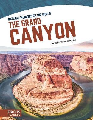 Natural Wonders: Grand Canyon by Rebecca Kraft Rector