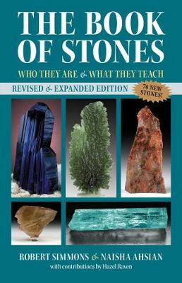 The Book of Stones: Who They Are and What They Teach book