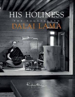 His Holiness: The Fourteenth Dalai Lama by Raghu Rai