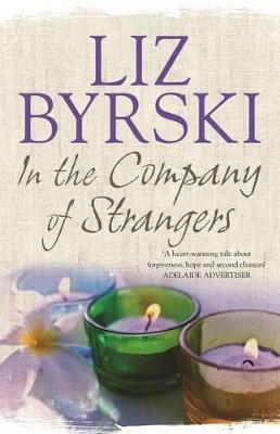 In the Company of Strangers by Liz Byrski