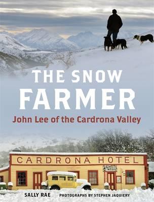 The Snow Farmer by Sally Rae