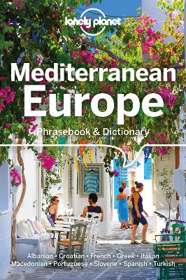 Lonely Planet Mediterranean Europe Phrasebook & Dictionary book