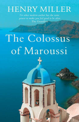 The The Colossus of Maroussi by Henry Miller