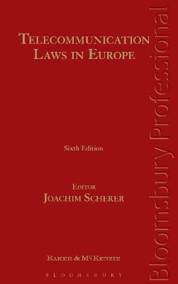 Telecommunication Laws in Europe by Joachim Scherer