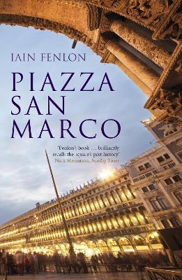 Piazza San Marco by Iain Fenlon