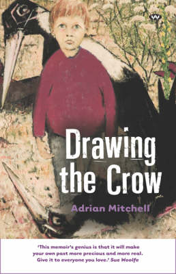 Drawing the Crow by Adrian Mitchell