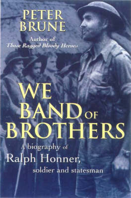 We Band of Brothers by Peter Brune