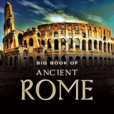 Big Book of Ancient Rome by Ian McKenzie