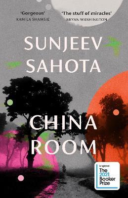 China Room by Sunjeev Sahota