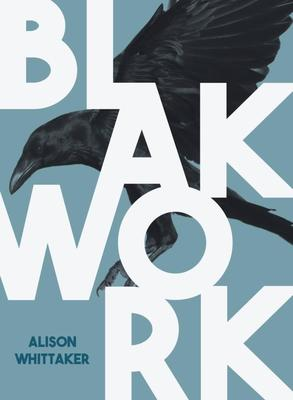 Blakwork by Alison Whittaker