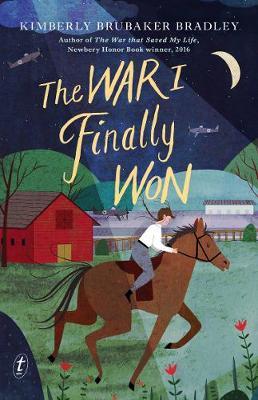 The War I Finally Won by Kimberly Brubaker Bradley