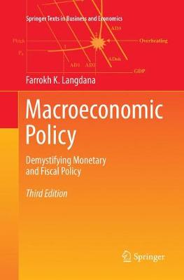 Macroeconomic Policy: Demystifying Monetary and Fiscal Policy by Farrokh K. Langdana
