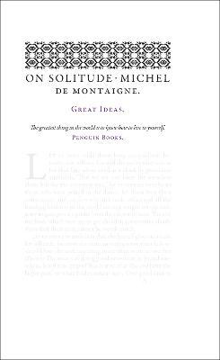 On Solitude by Michel de Montaigne
